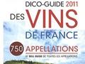 Dico-guide 2011 des Vins de France de Michel Droulhiole